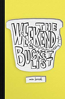 The Weekend Bucket List - Mia Kerick