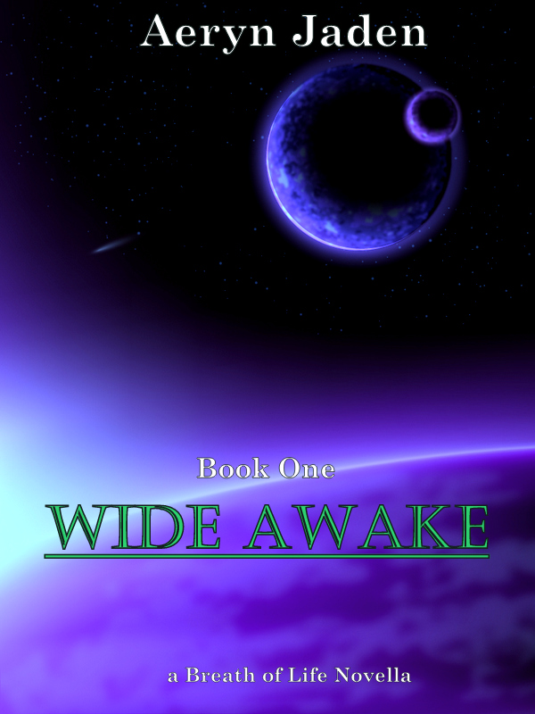 Wide Awake - Aeryn Jaden - Breath of Life