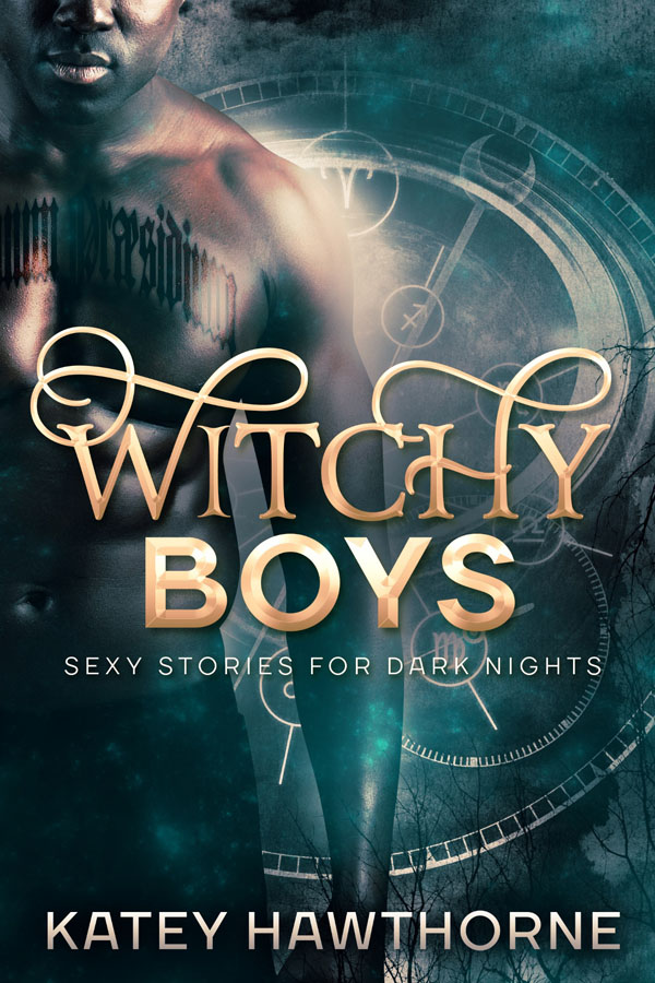 Witchy Boys - Katey Hawthorne