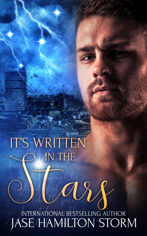 It's Written in the Stars - Jase Hamilton Storm