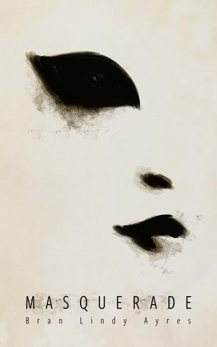 Masquerade - Bran Lindy Ayres