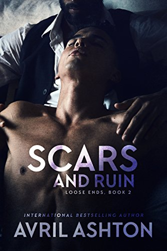 Scars and Ruin - Avril Ashton - Loose Ends