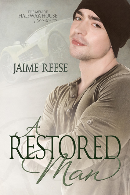 A Restored Man - Jaime Reese - Men of Halfway House