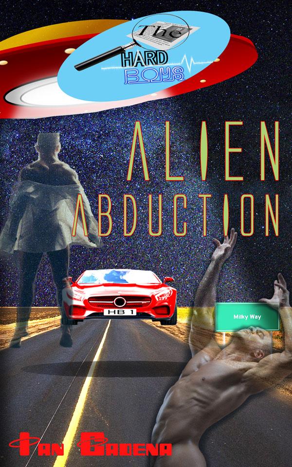 Alien Abduction - Ian Cadena - The Hard Boys