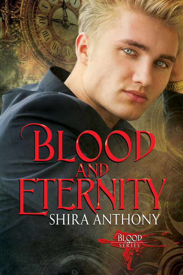 Blood and Eternity - Shira Anthony - Blood series