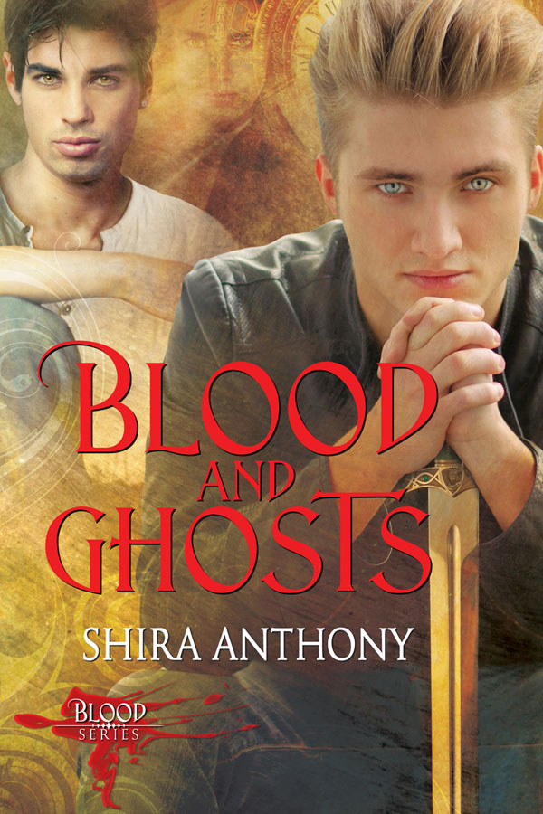 Blood and Ghosts - Shira Anthony - Blood series