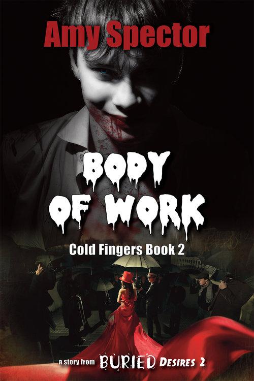 Body of Work - Amy Spector - Buried Desires