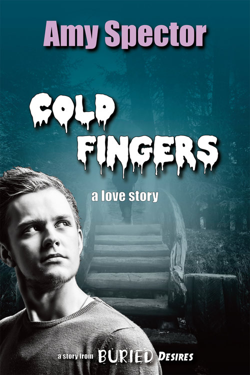 Cold Fingers - Amy Spector - Buried Desires