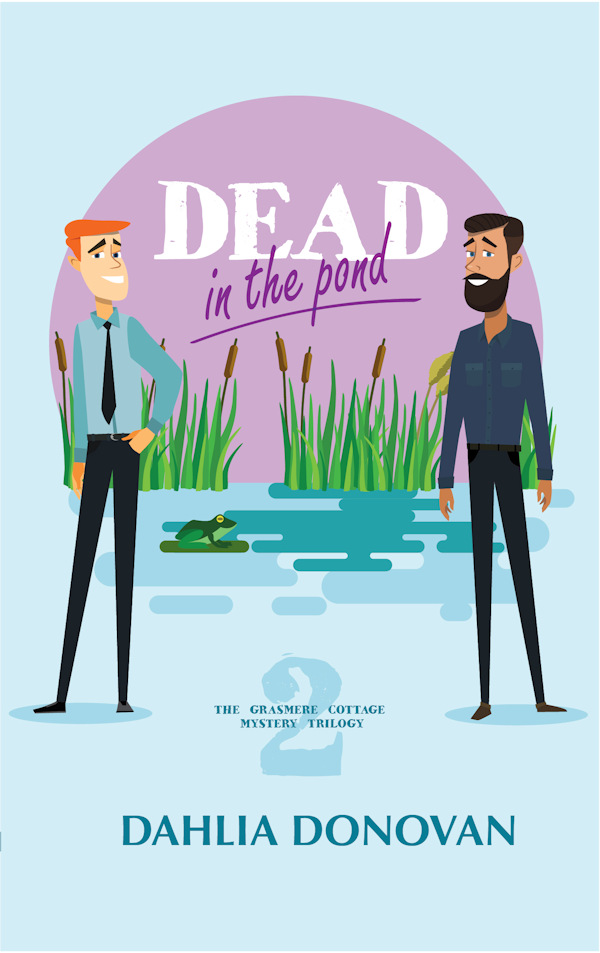 Dead in the Pond - Dahlia Donovan - Grasmere Cottage Mystery Trilogy