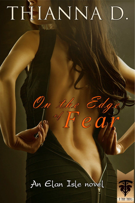 On the Edge of Fear - Thianna D. - Elan Isle