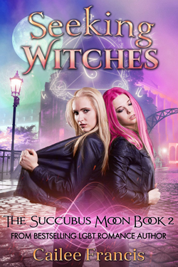 Seeking Witches - Cailee Francis - Succubus Moon