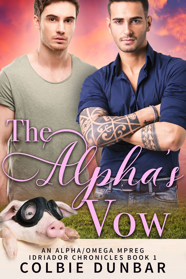 The Alpha's Vow - Colbie Dunbar - Idriador Chronicles