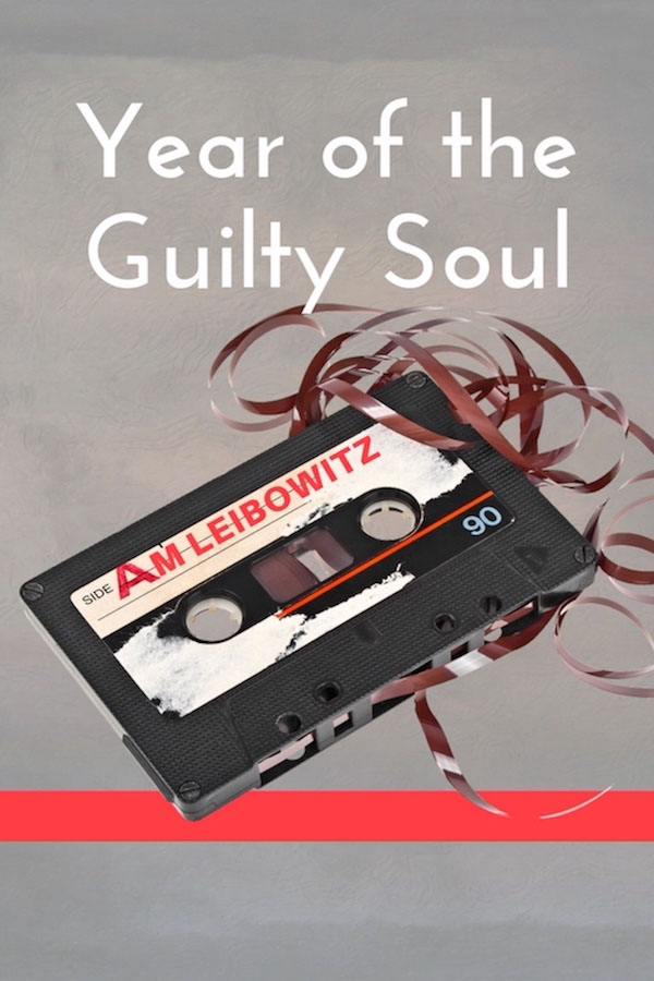 Year of the Guilty Soul - A.M. Leibowitz