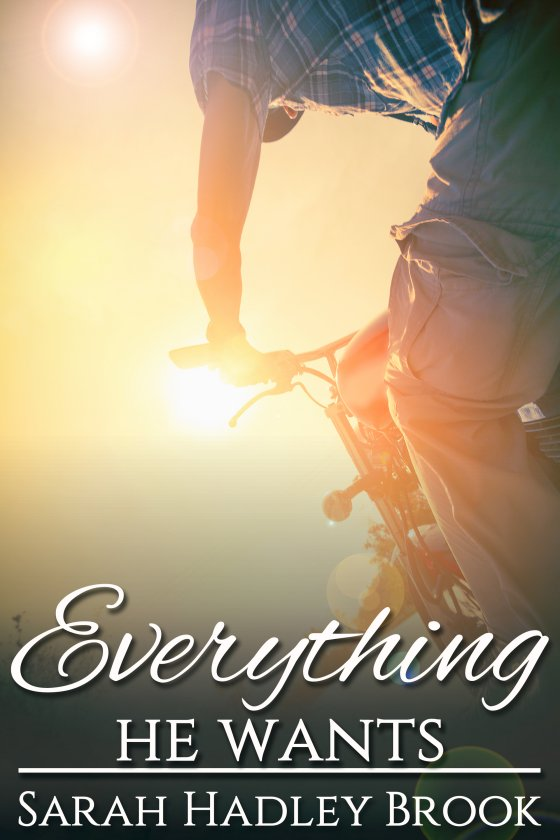 Book Cover: Everything He Wants (The Men of Wesley Lake #2)