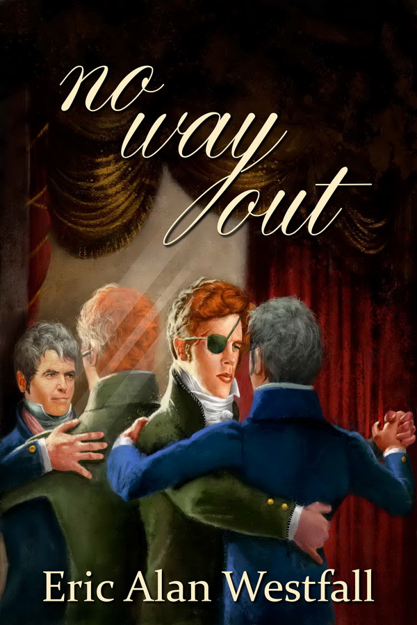 ANNOUNCEMENT/GIVEAWAY: no way out, by Eric Alan Westfall