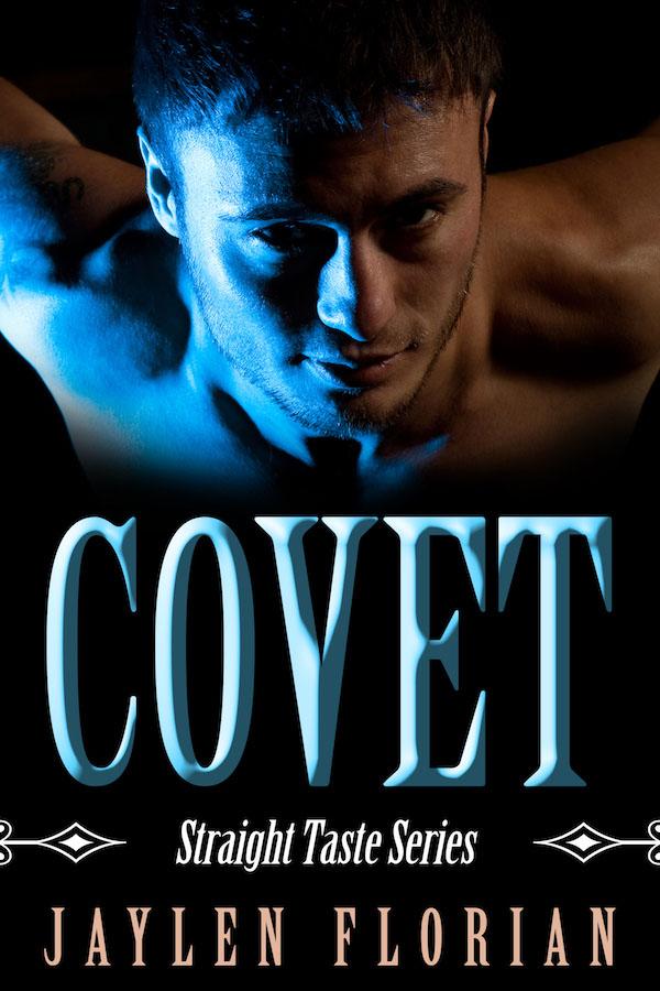 Covet - Jaylen Florian - Straight Taste