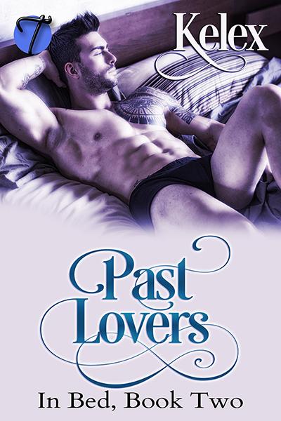 Past Lovers - Kelex - In bed
