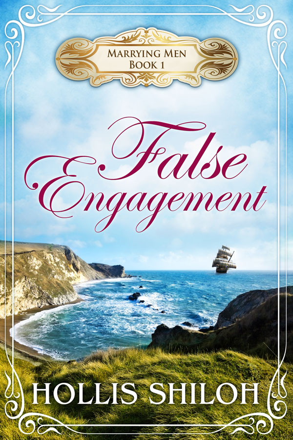 False Engagement - Hollis Shiloh - Marrying Men