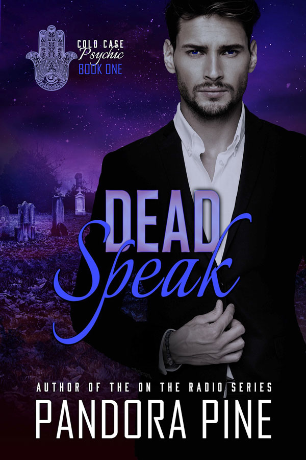 Dead Speak - Pandora Pine - Cold Case Psychic