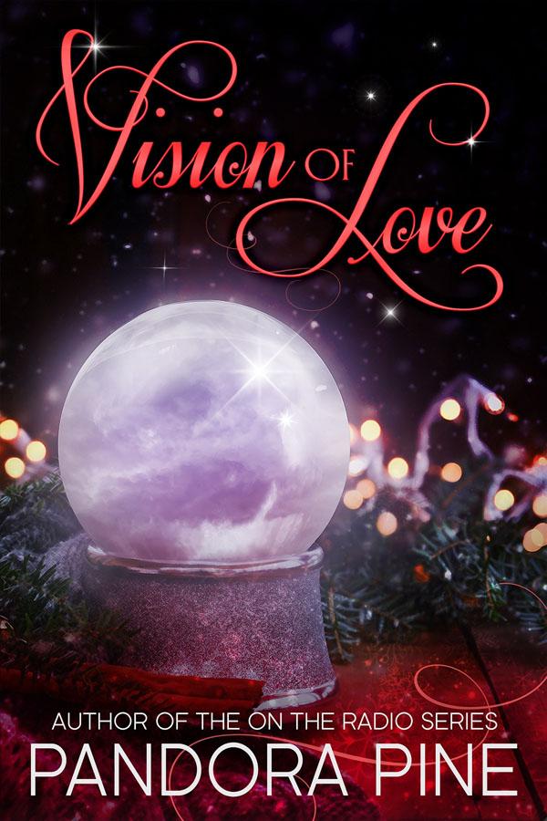 Vision of Love - Pandora Pine