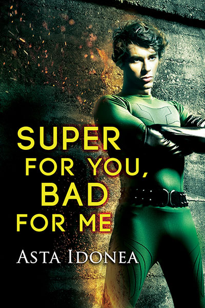 BOOK TOUR: Super for You, Bad for Me by Asta Idonea