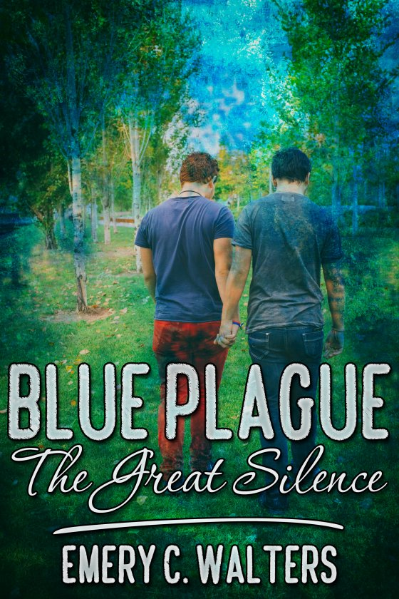 The Blue Plague - Emery C. Walters