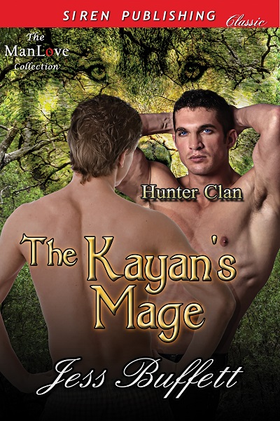 The Kayan's Mage - Jess Buffett - Hunter Clan