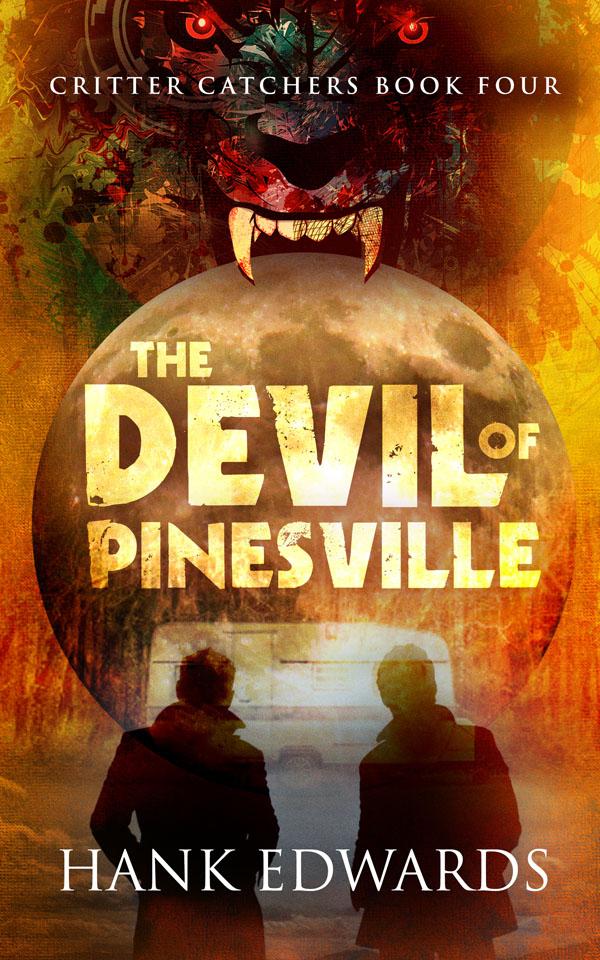 The Devil of Pinesville - Hank Edwards - Critter Catchers