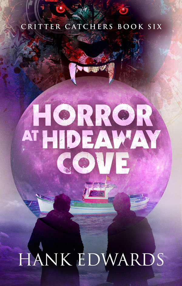 Horror at Hideaway Cove - Hank Edwards - Critter Catchers