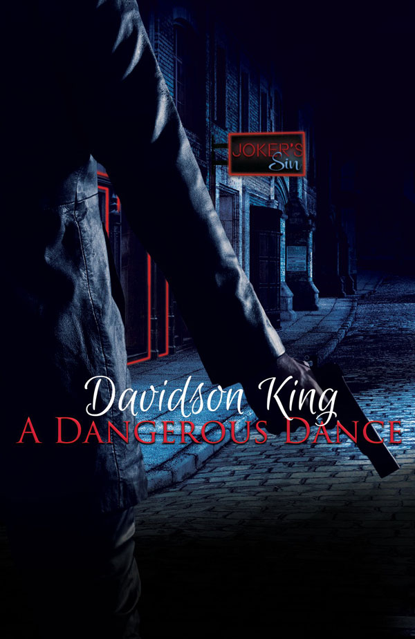 A Dangerous Dance - Davidson King