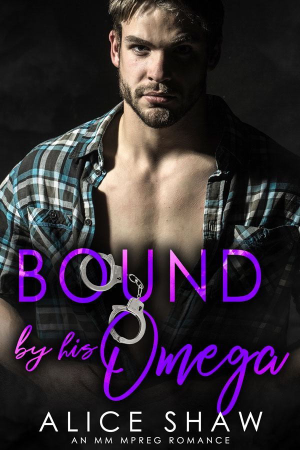 Bound by His Omega - Alice Shaw