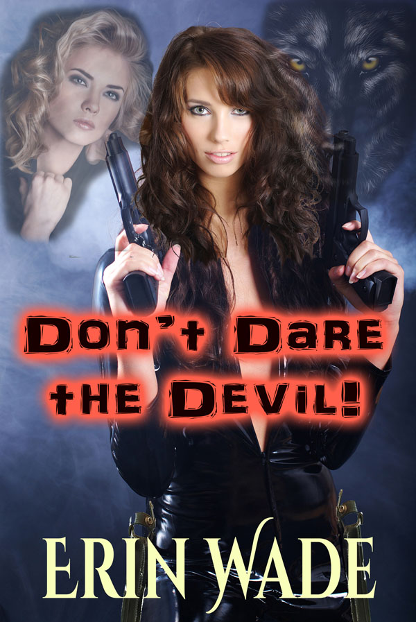 Don't Dare the Devil - Erin Wade