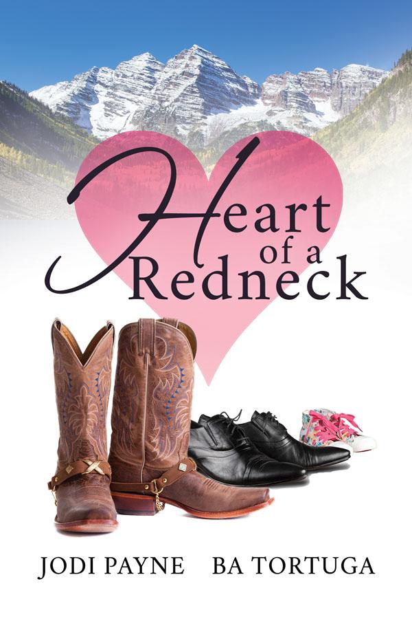 Heart of a Redneck - Jodi Payne & BA Tortuga