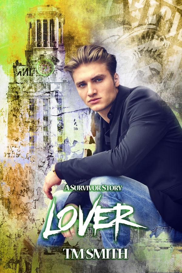 Lover - TM Smith - Survivor Story