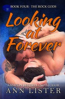 Book Cover: Looking At Forever - The Rock Gods Book 4