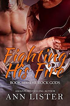 Fighting His Fire - Ann Lister - Rock Gods