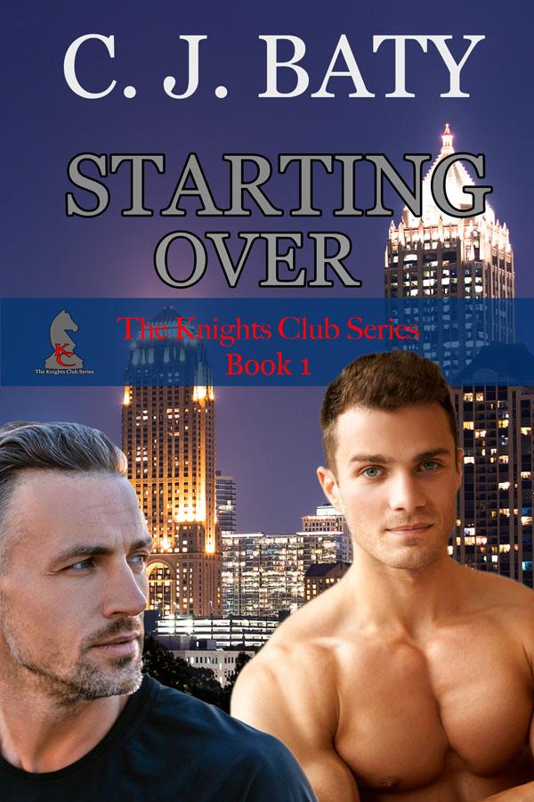 Starting Over - C.J. Baty - The Knights Club