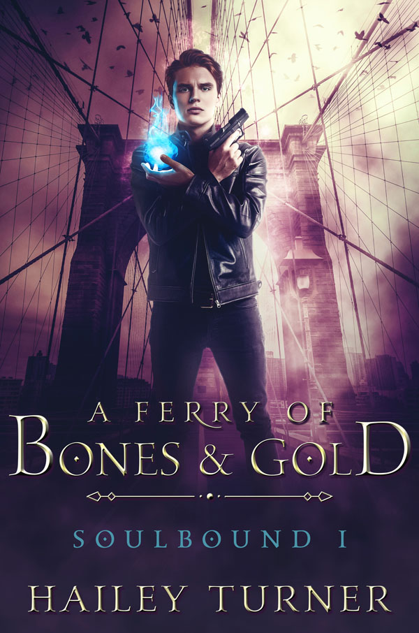 A Ferry of Bones & Gold - Hailey Turner - Soulbound