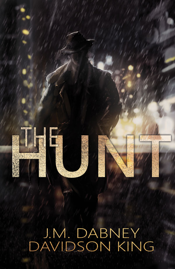 The Hunt - J.M. Dabney & Davidson King