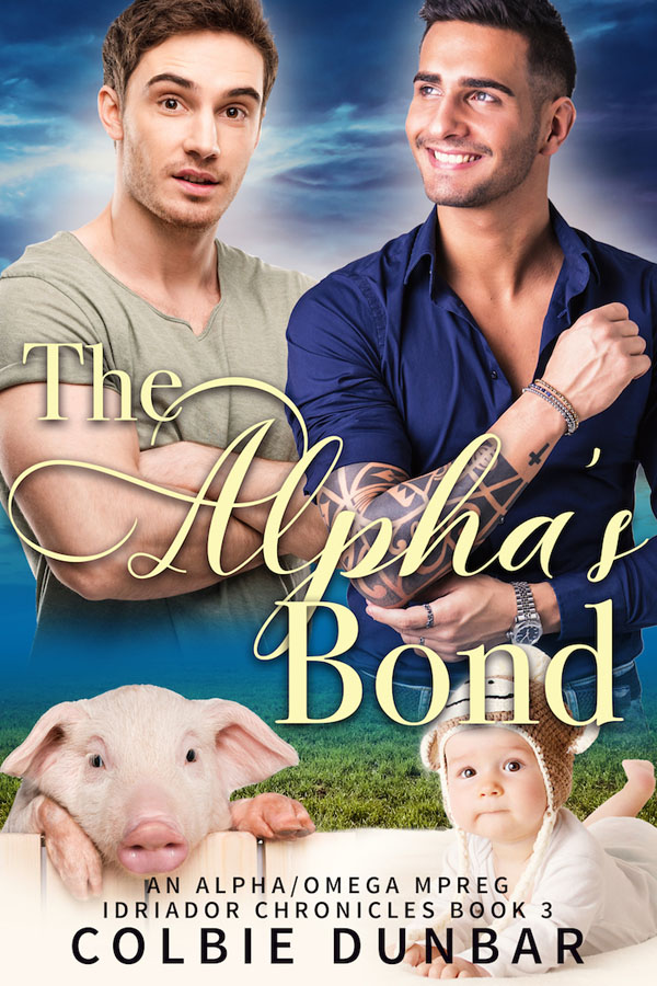 The Alpha's Bond - Colbie Dunbar - Iriador Chronicles