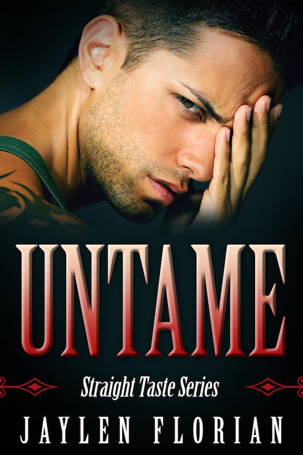 Untame - Jaylen Florian - Straight Taste
