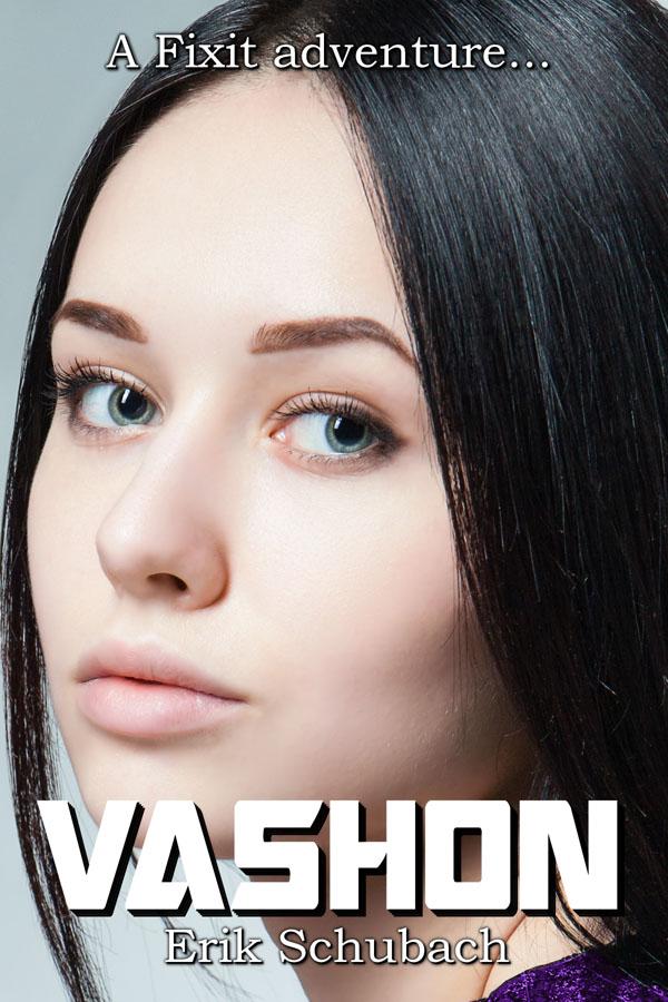 Vashon - Erik Schubach - Fixit