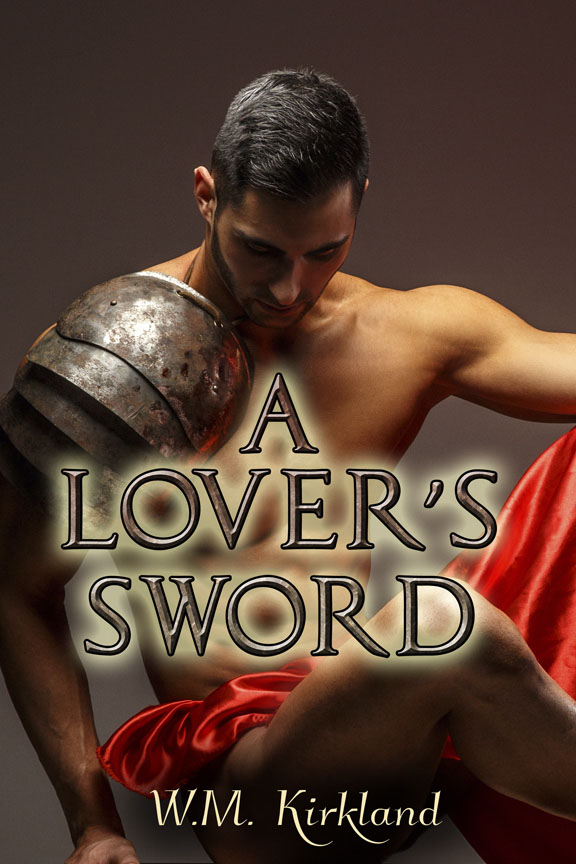A Lover's Sword - W.M. Kirkland
