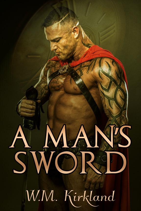 A Man's Sword - William Kirkland