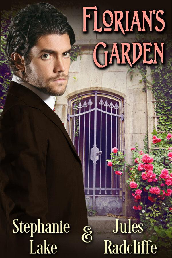 Florian's Garden - Stephanie Lake & Jules Radcliffe