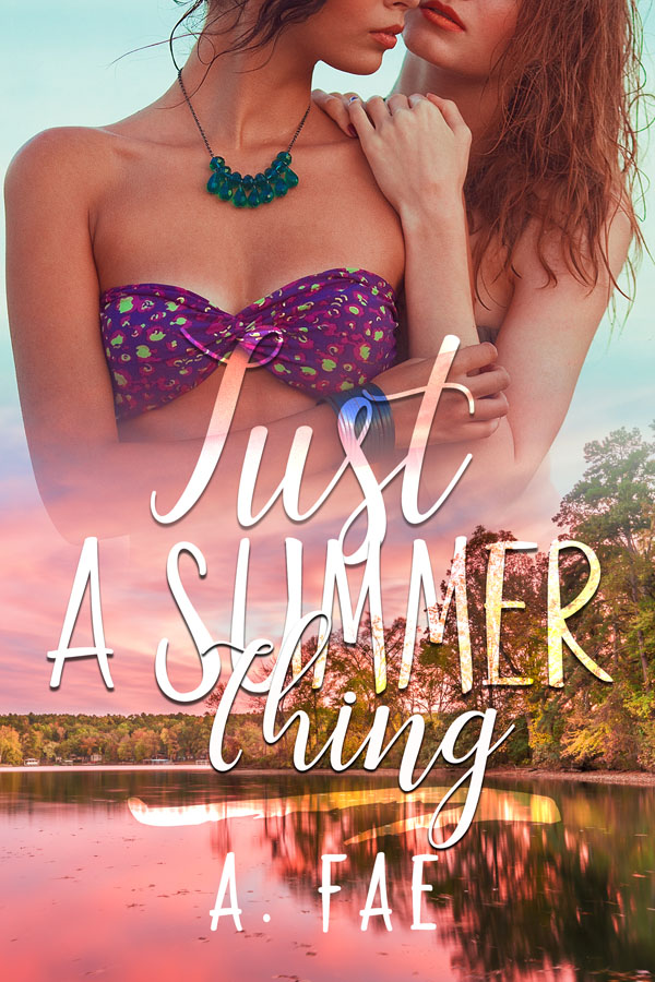 Just a Summer Thing - A. Fae