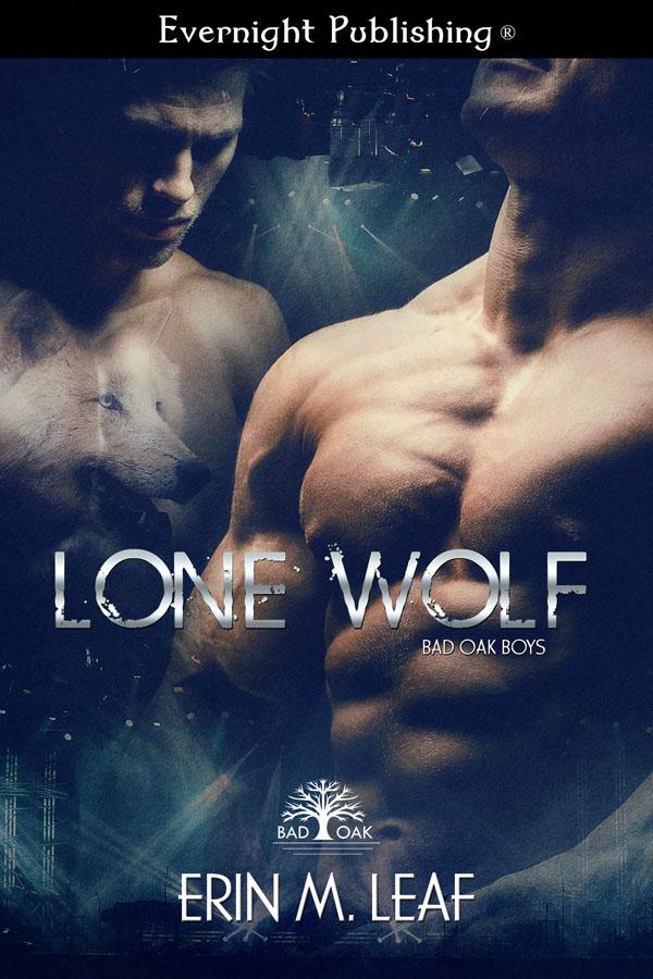 Lone Wolf - Erin M. Leaf - Bad Oak Boys