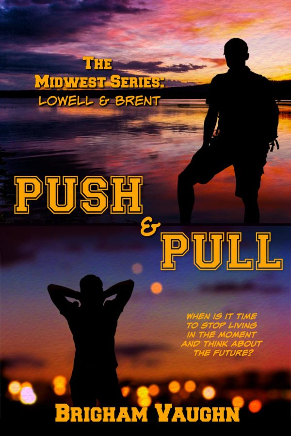Push & PullBrigham Vaughn - The Midwest Series