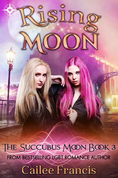 Rising Moon - Cailee Francis - The Succubus Moon