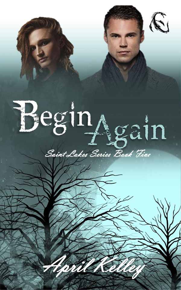 Begin Again - April Kelley - Saint Lakes